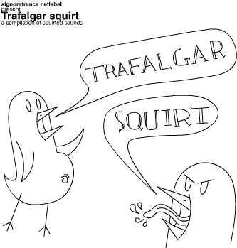 VA - Trafalgar Squirt (sfr042)