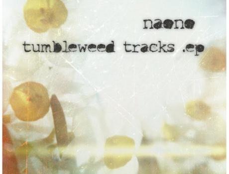 Naono - Tumbleweed Tracks