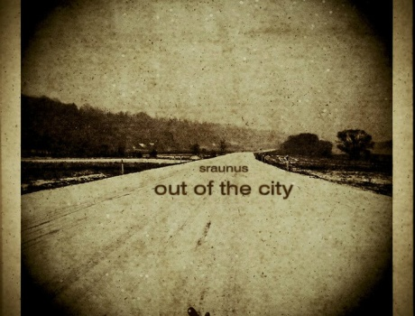Sraunus - Out Of The City (dumblys002)