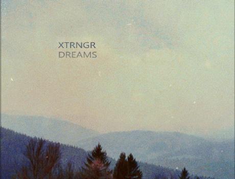 Xtrngr - Dreams (ctr015)