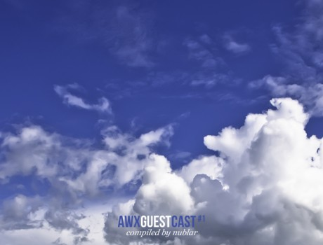 awxguestcast #1 (compiled by nublar)