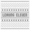 Leaves Leaving Eleven