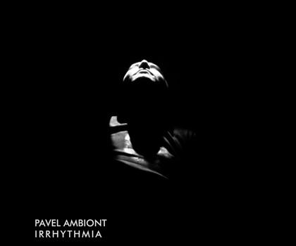 Pavel Ambiont - Irrhythmia (fnet013)
