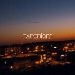 Chillysundays compilation #30 (Guest No.7: AWX - Paperism)