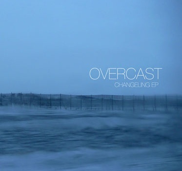 Overcast Sound - Changeling (ss10)