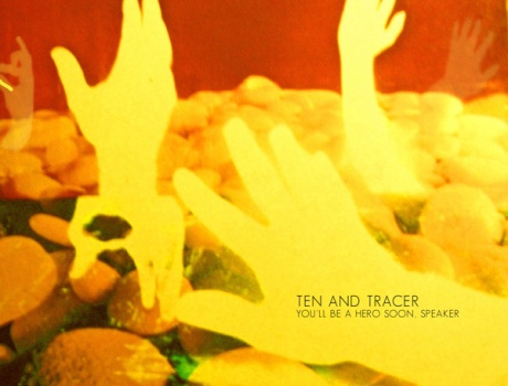 Ten And Tracer - You'll Be A Hero Soon, Speaker (ah037)