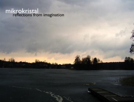 Mikrokristal - Reflections from Imagination (ctr011)