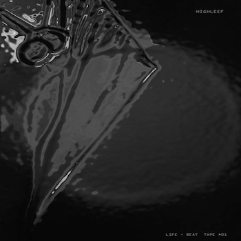 HighleeF - Life-Beat Tape #1 (selfreleased)